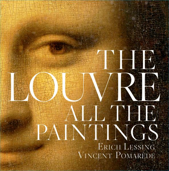 The Louvre: All the Paintings (No Slipcase)