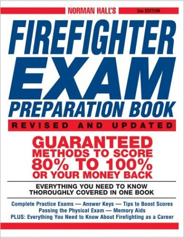 Norman Hall's Firefighter Exam Preparation Book (2nd Edition)