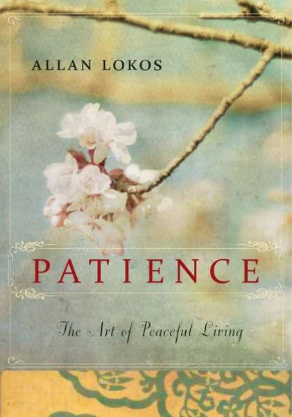 Patience: The Art of Peacrfull Living