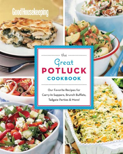 The Great Potluck Cookbook (Good Housekeeping)