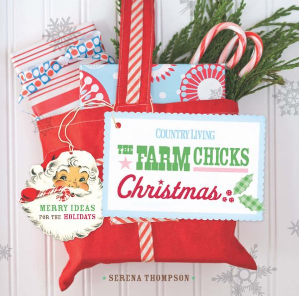 The Farm Chicks Christmas (Country Living)