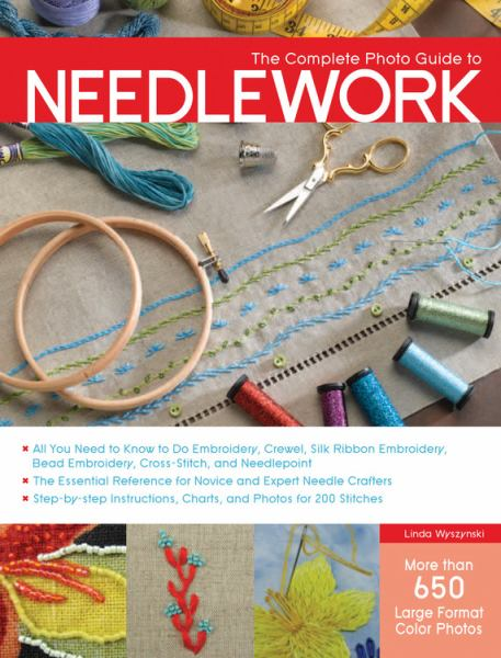 The Complete Photo Guide to Needlework