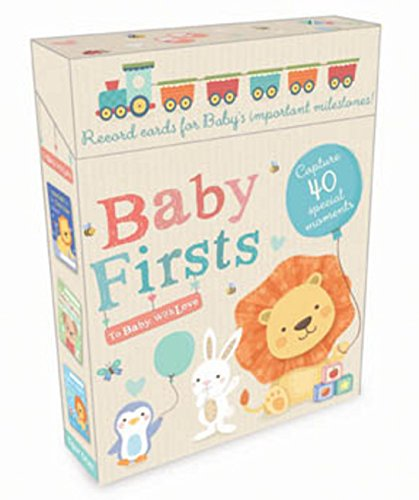 Baby Firsts (To Baby, With Love)