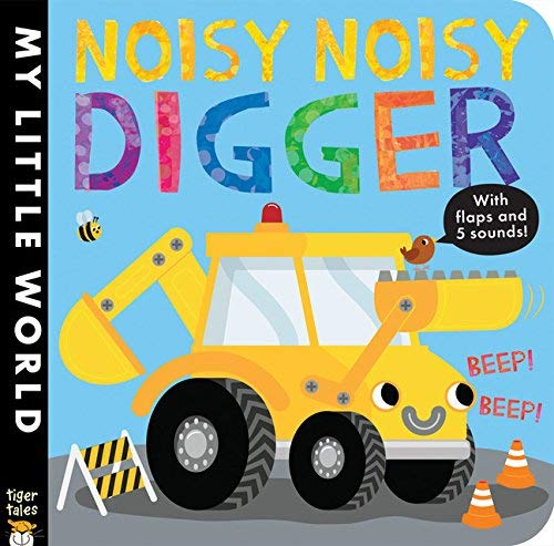Noisy Noisy Digger (My Little World)