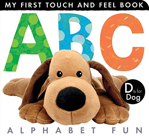 ABC Alphabet Fun (My First Touch and Feel Book)