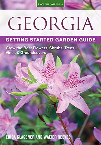 Georgia: Getting Started Garden Guide