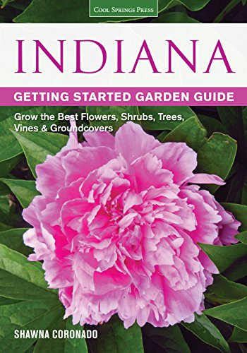 Indiana: Getting Started Garden Guide