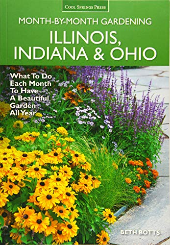 Illinois, Indiana & Ohio Month-by-Month Gardening