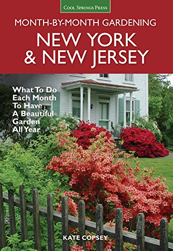 New York & New Jersey Month-by-Month Gardening