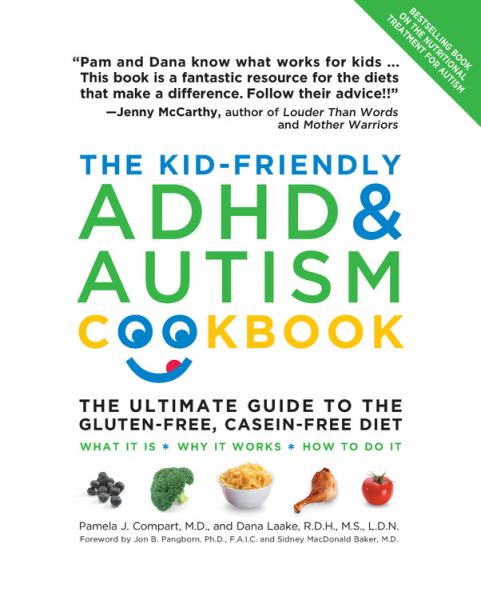 The Kid-Friendly ADHD and Autism Cookbook, Updated and Revised