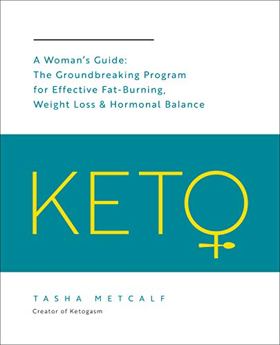 Keto: A Woman's Guide
