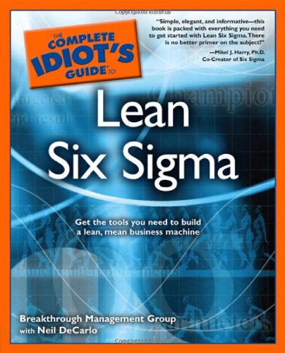 Lean Six SIGMA (Complete Idiiot's Guide)