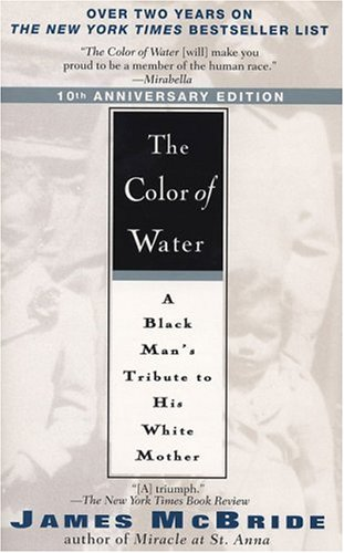 The Color of Water (10th Anniversary Edition)