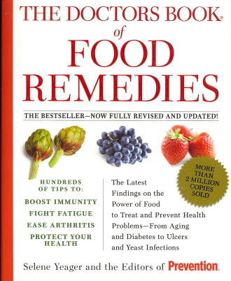 The Doctors Book of Food Remedies: The Latest Findings on the Power of Food to Treat and Prevent Health Problems... (Fully Revised and Updated)