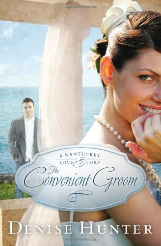 The Convenient Groom (A Nantucket Love Story)