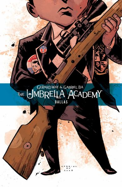 Dallas (The Umbrella Academy, Volume 2)
