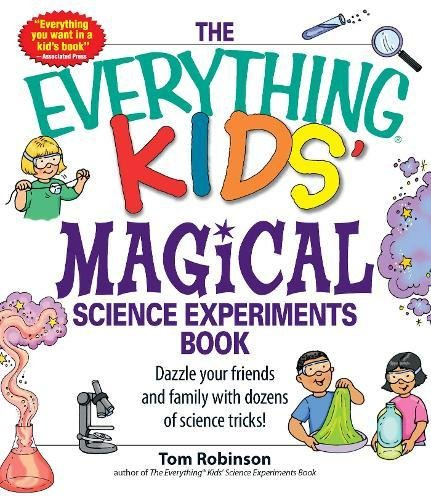 Magical Science Experiments Book (The Everything Kids')