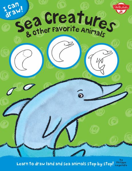 Sea Creatures & Other Favorite Animals (I Can Draw!)