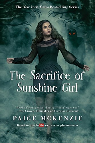 The Sacrifice of Sunshine Girl (The Haunting of Sunshine Girl Series, Bk. 3)