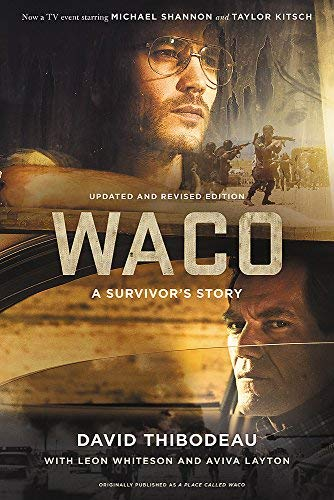 Waco: A Survivor's Story (Updated and Revised Edition)