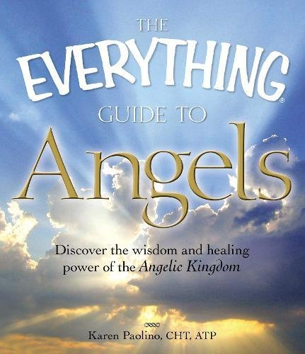 Angels (The Everything Guide to)