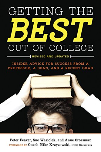 Getting the Best Out of College (Revised and Updated)