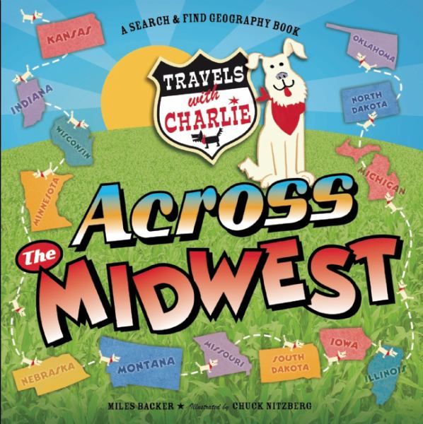 Across the Midwest (Travels with Charlie)