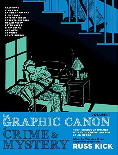 The Graphic Canon of Crime and Mystery (Volume 1)