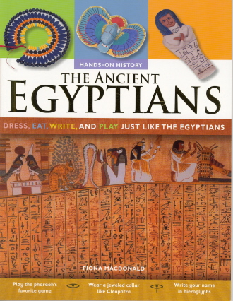 The Ancient Egyptians (Hands On History)