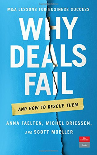 Why Deals Fail: And How to Rescue Them (The Economist)
