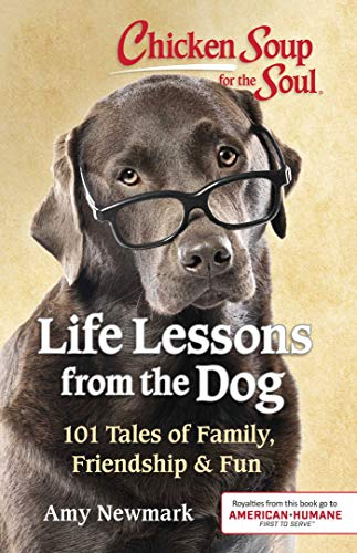 Life Lessons From the Dog (Chicken Soup for the Soul)