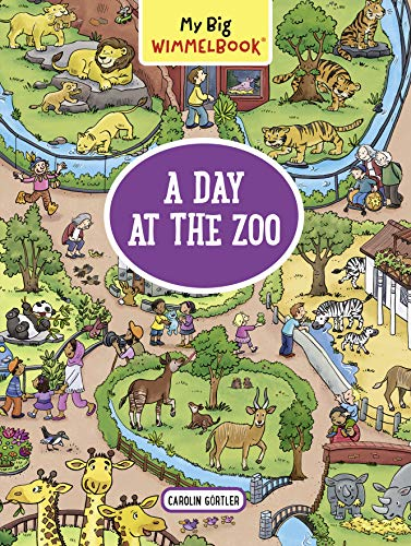 A Day At the Zoo (My Big Wimmelbook)