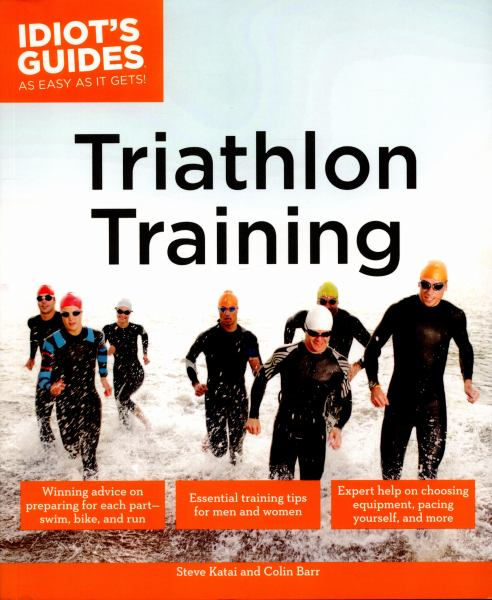 Triathlon Training (Idiot's Guides)
