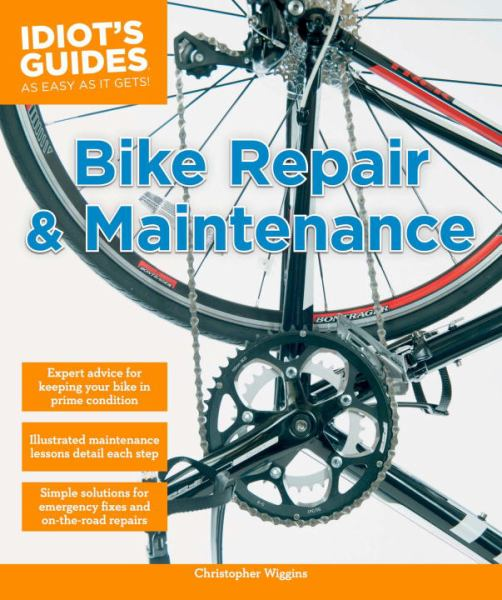 Bike Repair & Maintenance (Idiot's Guides)