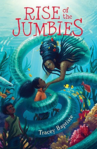 Rise of the Jumbies (Jumbies Series, Bk. 2)