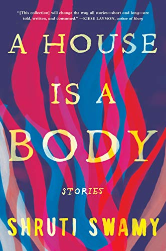 A House Is a Body: Stories