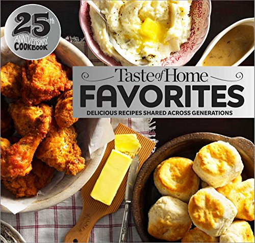 Taste of Home Favorites (25th Anniversary Edition)