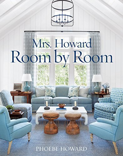 Mrs. Howard, Room by Room