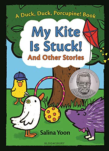 My Kite is Stuck! and Other Stories (A Duck, Duck, Porcupine Bk. 2)