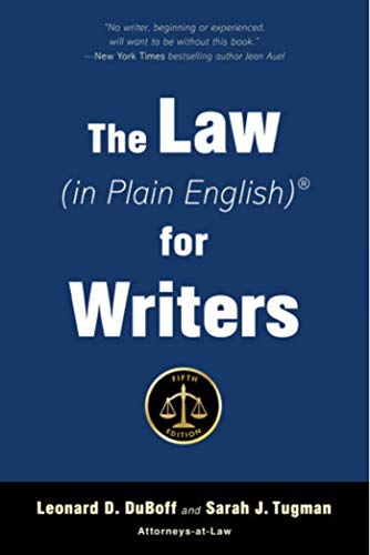 The Law (in Plain English) for Writers (5th Edition)