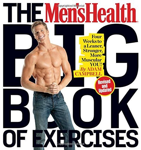 The Men's Health Big Book of Exercises (Revised and Updated)