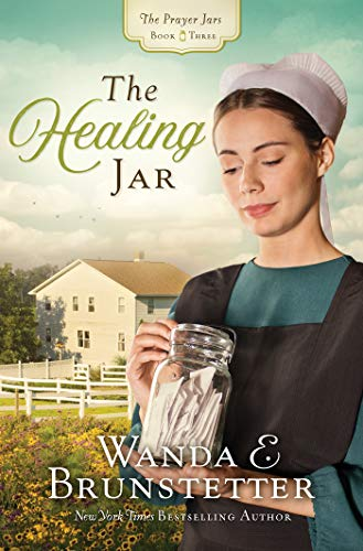 The Healing Jar (The Prayer Jars, Bk.3)