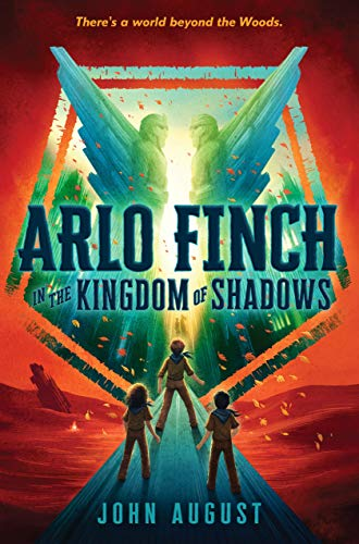 Arlo Finch in the Kingdom of Shadows (Arlo Finch, Bk. 3)