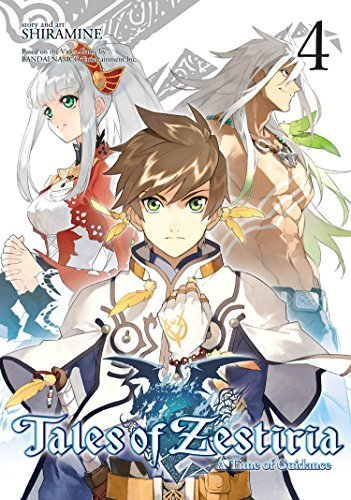 Tales of Zestiria: A Time of Guidance (Volume 4)