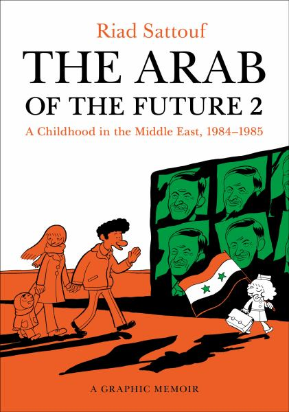 The Arab of the Future (Bk. 2)