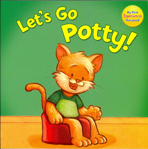 Let's Go Potty! (My First Experiences Storybook)