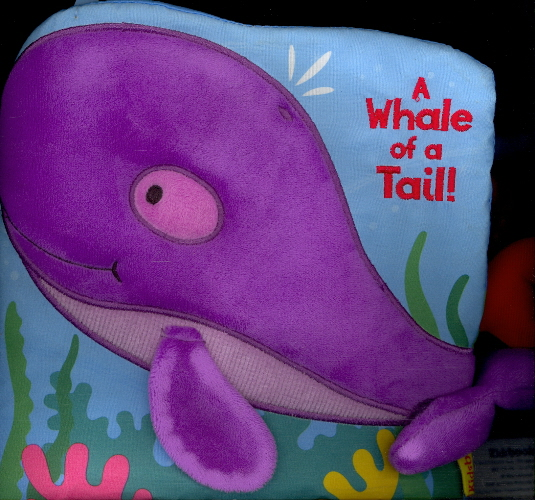 A Whale of a Tail! (Tails Book)