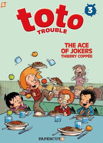 The Ace of Jokers (Toto Trouble Bk. 3)
