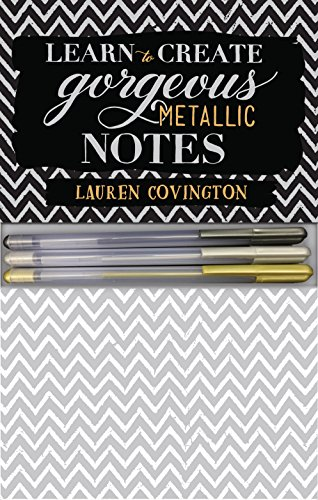 Learn to Create Gorgeous Metallic Notes