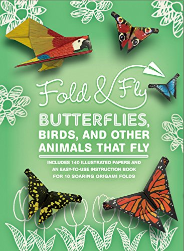 Fold & Fly Butterflies, Birds, and Other Animals that Fly